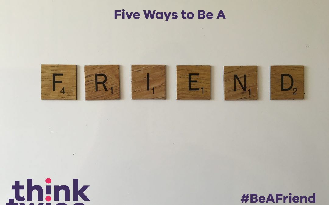 5 Ways to #BeAFriend