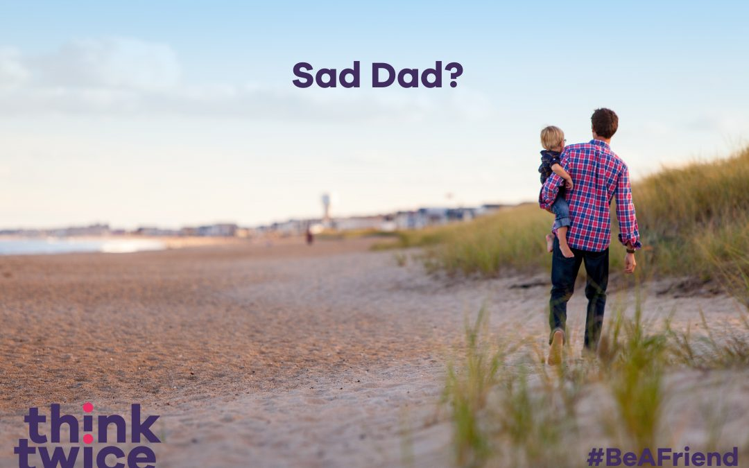Sad Dad #MHAW16 – Guest Post