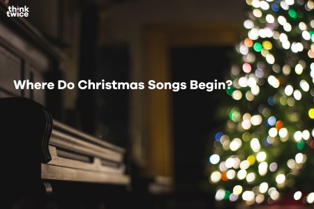 Where Do Christmas Songs Begin?