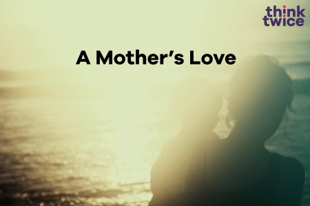 Guest Blog: A Mother's Love – Mothering Sunday Special