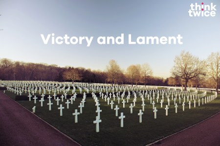 Victory and Lament