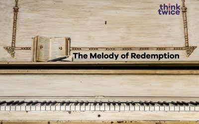 The Melody of Redemption
