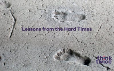Lessons from the Hard Times – Guest Blog by Emma Scrivener