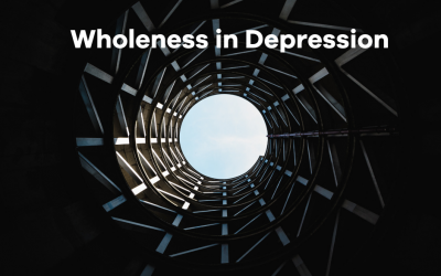 Wholeness and Depression